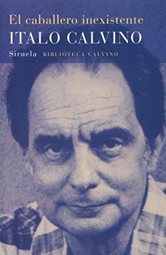 9788478444229: El caballero inexistente (Biblioteca Calvino) (Spanish Edition)