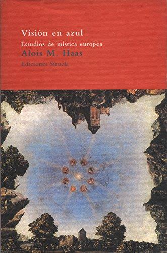 9788478444366: Visión en azul: Estudios de mística europea (El Árbol del Paraíso)