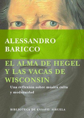 9788478444472: El alma de Hegel y las vacas de ... (Spanish Edition)