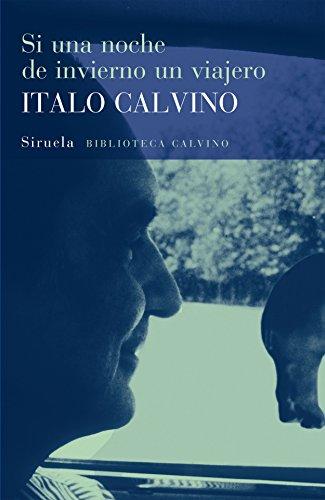 9788478444533: Si una noche de invierno un viajero (Biblioteca Calvino) (Spanish Edition)