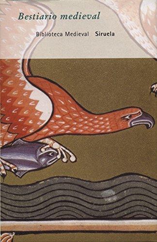 9788478444557: Bestiario medieval: Antología (Biblioteca Medieval)