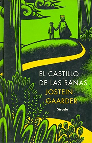 El Castillo de Las Ranas (Spanish Edition): Gaarder, Jostein