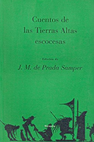 9788478444861: Cuentos de las tierras altas escocesas/ Stories of Atlas Lands of Scotland (Spanish Edition)