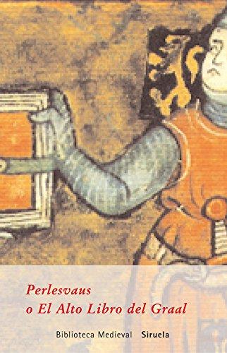 9788478444953: Perlesvaus o el alto libro del Graal (Biblioteca Medieval) (Spanish Edition)