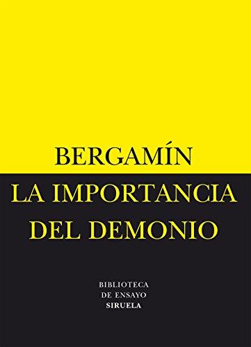 La importancia del demonio & La decadencia: Bergamin, Jose