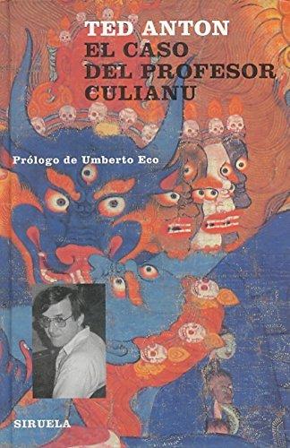 9788478444991: El caso del profesor Culianu (Libros del Tiempo)