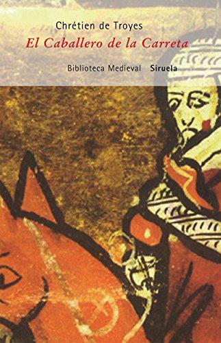9788478445035: El Caballero de La Carreta (Spanish Edition)
