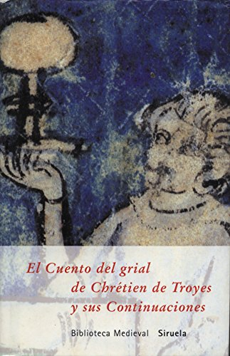 9788478445097: El Cuento del grial y sus Continuaciones (Biblioteca Medieval)