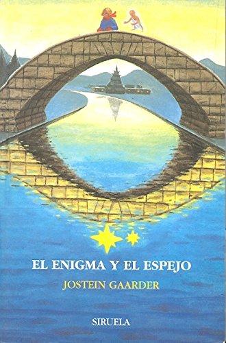 El Enigma y El Espejo (Spanish Edition) (8478445129) by Jostein Gaarder