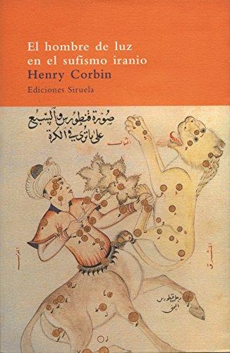 9788478445196: El hombre de luz en el sufismo iranio (El Árbol del Paraíso)
