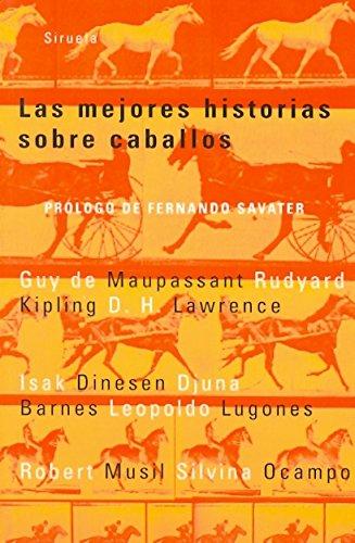 9788478445301: Las mejores historias sobre caballos (Las Tres Edades)