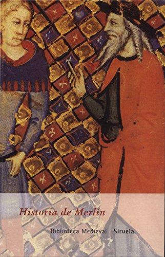 9788478445332: Historia de Merlín (Biblioteca Medieval)
