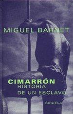 Cimarrón (Las Tres Edades) (Spanish Edition): Barnet, Miguel