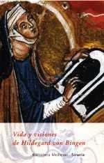 9788478445431: Vida y visiones de Hildegard von Bingen (Biblioteca Medieval)