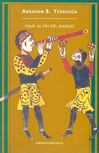 9788478445585: Viaje al fin del milenio / A Journey to the End of the Millennium (Spanish Edition)