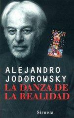 9788478445646: Danza de la Realidad: Psicomagia y Psicochamanismo (Publicacion Numero 2066 de la) (Spanish Edition)