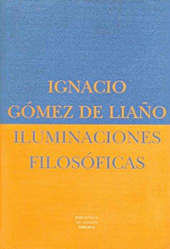 9788478445684: Iluminaciones filosóficas (Biblioteca de Ensayo / Serie mayor)