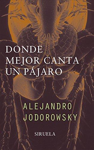 9788478445936: Donde mejor canta el pajaro/ Where a bird sings better (Libros Del Tiempo) (Spanish Edition)