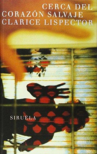 9788478445981: Cerca del corazon salvaje/ Closer to the Wild Heart (Libros Del Tiempo/ Books of Time) (Spanish Edition)