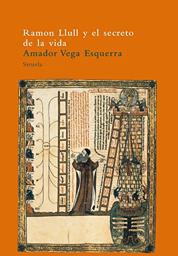 9788478446001: Ramon Llull y el secreto de la vida / Ramon Llull and the Secret of Life