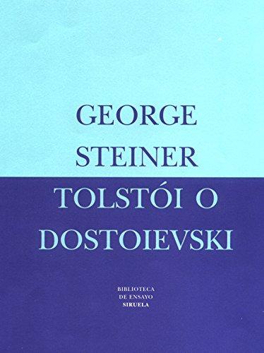 9788478446063: Tolstói o Dostoievski (Biblioteca de Ensayo / Serie mayor)