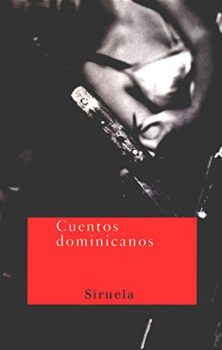 Cuentos dominicanos / Dominican Tales: Una Antologia: José Alcántara Almánzar,