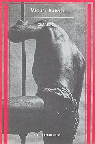 9788478446179: Cimarrón: Historia de un esclavo (Siruela/Bolsillo)