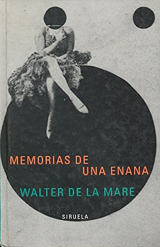 9788478446292: Memorias de una enana/ Memoirs of a Midget (Libros Del Tiempo) (Spanish Edition)