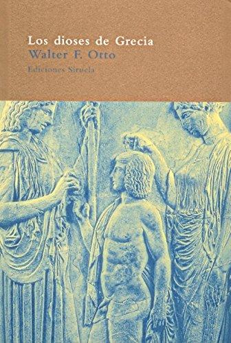 9788478446445: Los dioses de Grecia/ The Gods of Greece (Spanish Edition)