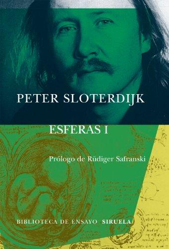 Esferas vol I: Burbujas (Spheres) (Spanish Edition): Peter Sloterdijk