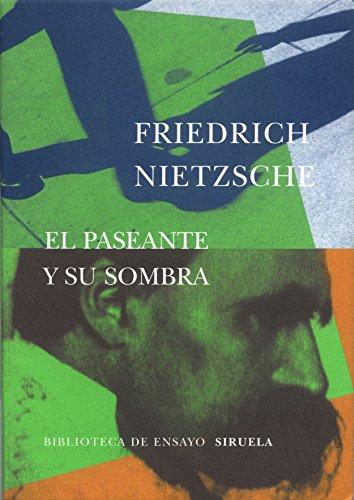 9788478446674: El paseante y su sombra (Biblioteca de Ensayo / Serie mayor)