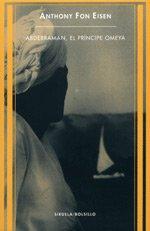 9788478446742: Abderramán, el príncipe Omeya (Siruela/Bolsillo)