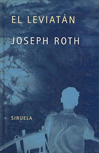 El leviatán (Libros del Tiempo) (Spanish Edition) (9788478446926) by Roth, Joseph