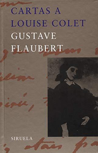 9788478446971: Cartas a Louise Colet (Libros del tiempo) (Spanish Edition)