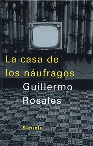 9788478447046: Casa De Los Naufragos (Spanish Edition)
