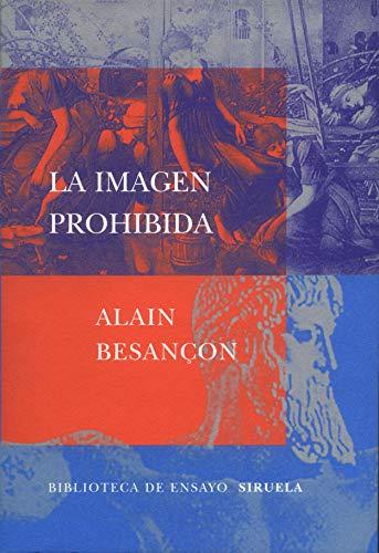 9788478447251: La imagen prohibida/ The Prohibited Image (Spanish Edition)