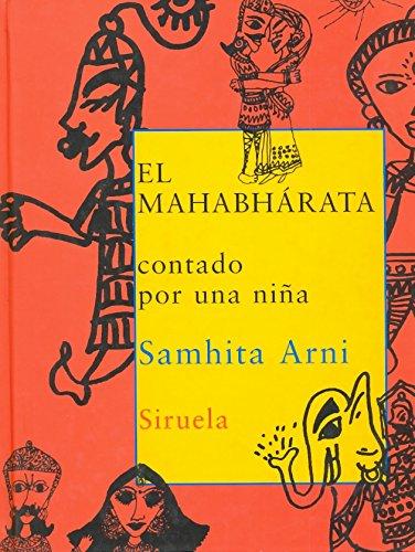 9788478447275: El Mahabhárata Contado Por Una Niña (Las Tres Edades)