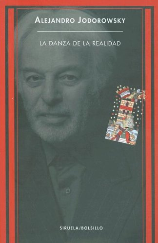 9788478447350: La Danza de la Realidad: (Psicomagia y Psicochamanismo) (Siruela/Bolsillo) (Spanish Edition)