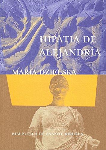 9788478447497: Hipatia de Alejandría (Biblioteca de Ensayo / Serie Mayor)