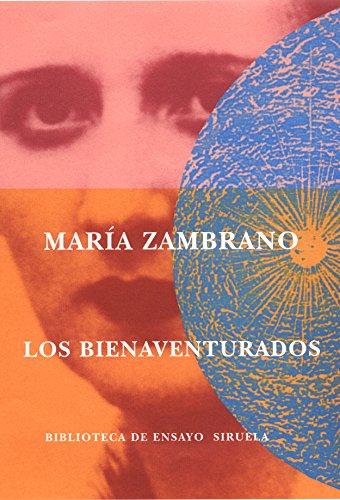 9788478447503: Los bienaventurados (Biblioteca de Ensayo / Serie mayor)