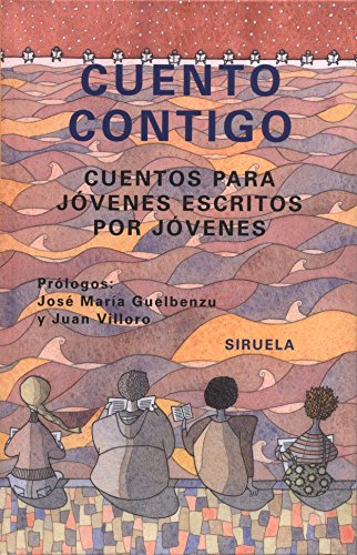 9788478447664: Cuento contigo/count on you: Cuentos para jovenes escritos por jovenes/Stories for juveniles written by juveniles (Spanish Edition)