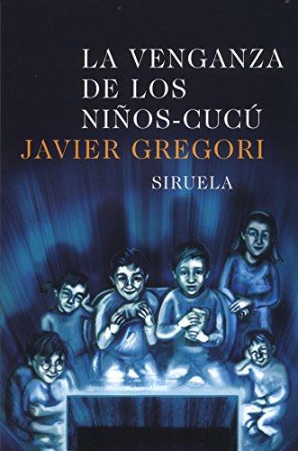 La venganza de los ninos-cucu / The Vengeance of the Cucu Children (Las Tres Edades / the...