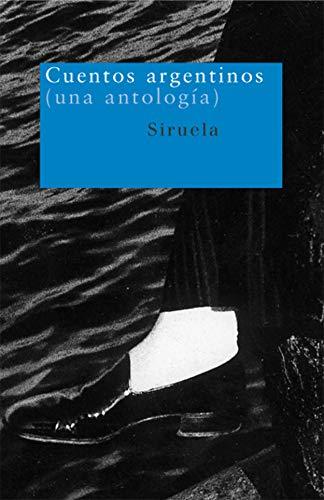 9788478447787: Cuentos argentinos: (una antología) (Nuevos Tiempos)