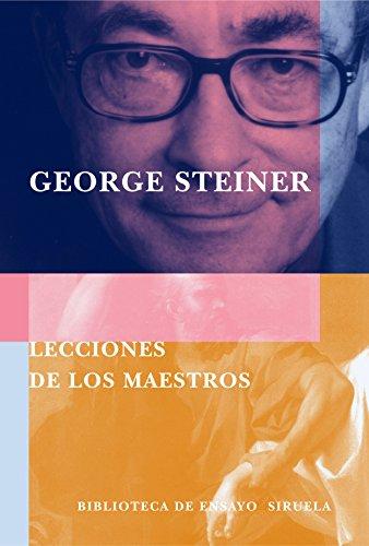 Lecciones de los maestros (8478447997) by George Steiner