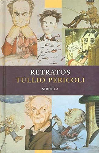 Retratos / Portraits (Libros del tiempo) (Spanish Edition) (9788478448111) by Tullio Pericoli