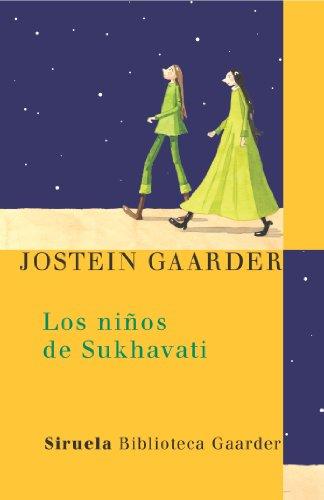 Los ninos de Sukhavati (Spanish Edition) (8478448144) by Jostein Gaarder