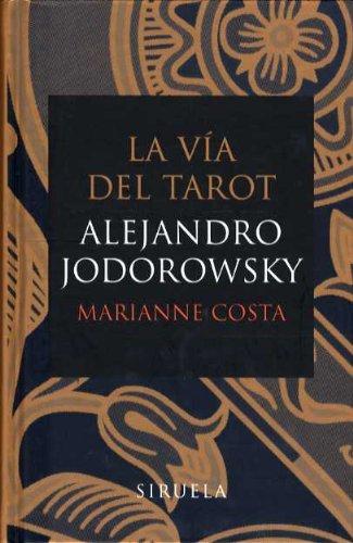 9788478448173: Via Del Tarot, La (Libros Del Tiempo)