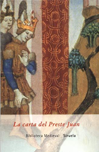 9788478448258: La carta del Preste Juan/ The Letter of Preste Juan (Biblioteca Medieval) (Spanish Edition)