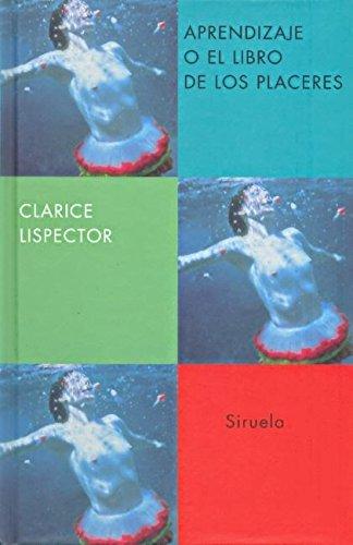 9788478448333: Aprendizaje o el libro de los placeres (Libros del Tiempo)
