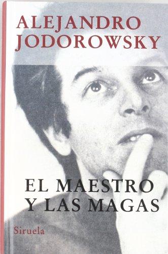 9788478448500: El Maestro y Las Magas (Spanish Edition)